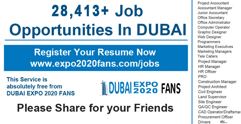 Dubai Expo 2020 Fans: 28, 413+ Job Opportunities In DUBAI